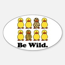 Be Wild Ducks Oval Decal