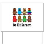 Be Different Ducks Yard Sign