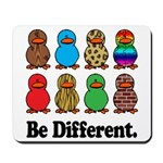 Be Different Ducks Mousepad