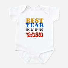Best year ever 2013 Infant Bodysuit