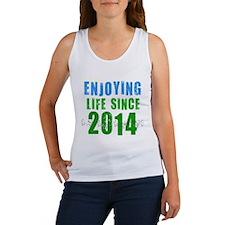 Enjoying life since 2014 Women's Tank Top
