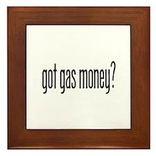 got gas money? Framed Tile