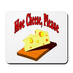 Eat Cheese Mousepad