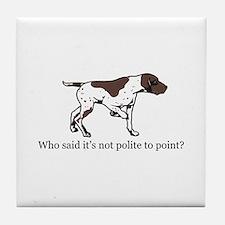 Who Said it's Not Polite to P Tile Coaster
