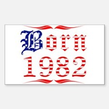 Born all american in 1982 Rectangle Decal
