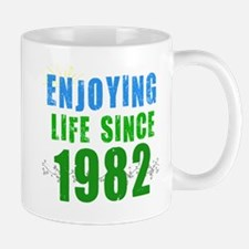 Enjoying Life Since 1982 Mug