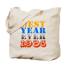 Best year ever 1985 Tote Bag