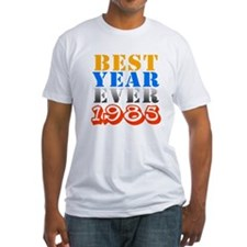 Best year ever 1985 Shirt
