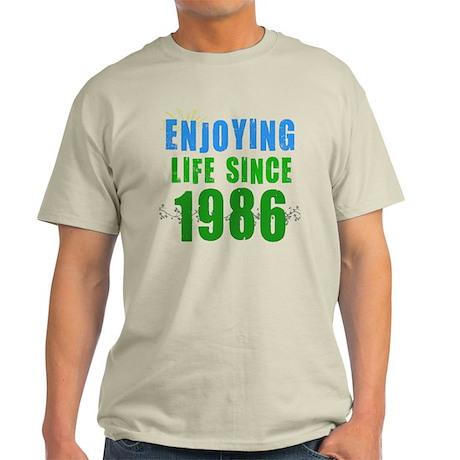 Enjoying Life Since 1986 Light T-Shirt