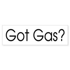Got Gas Bumper Bumper Sticker