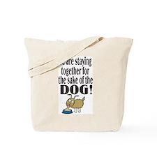 For the Sake of the Dog Tote Bag