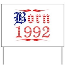 Born All American 1992 Yard Sign