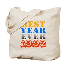 Best Year Ever 1992 Tote Bag
