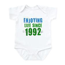 Enjoying Life Since 1992 Infant Bodysuit