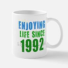 Enjoying Life Since 1992 Mug