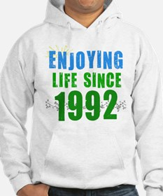 Enjoying Life Since 1992 Hoodie