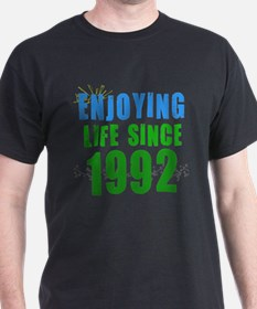 Enjoying Life Since 1992 T-Shirt