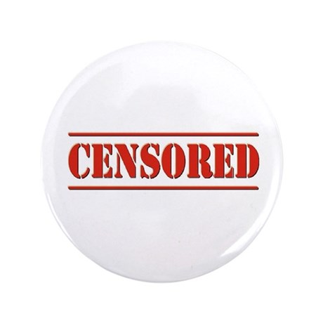 """Censored 3.5"""" Button (100 pack)"""