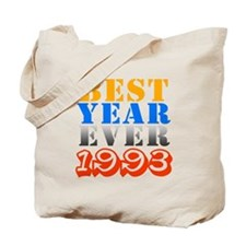 Best Year Ever 1993 Tote Bag