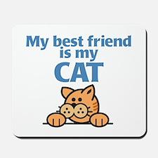 Best Friend (Cat) Mousepad