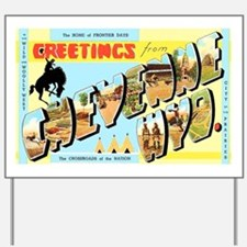 Cheyenne Wyoming Greetings Yard Sign