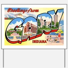 Gary Indiana Greetings Yard Sign