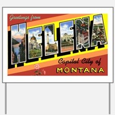 Helena Montana Greetings Yard Sign
