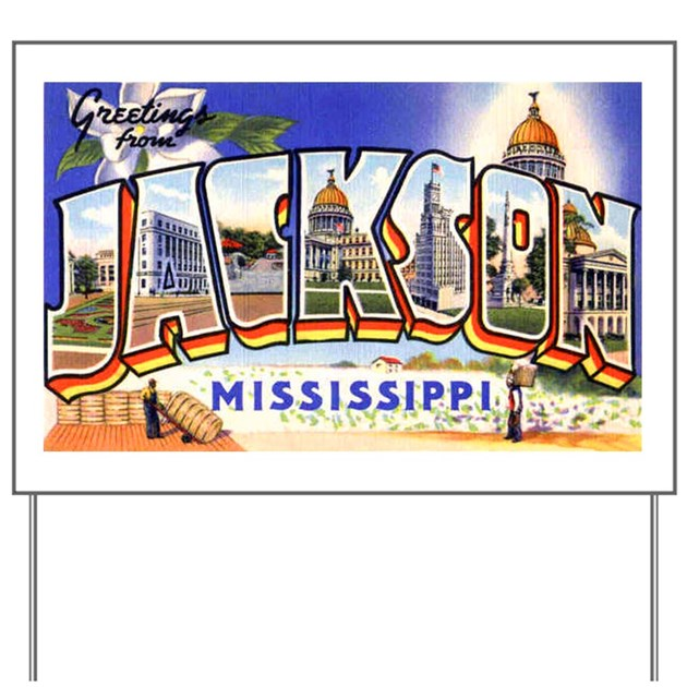 Jackson Mississippi Greetings Yard Sign By W2arts