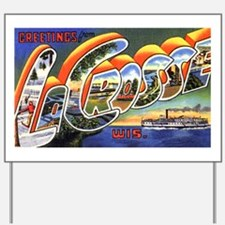 La Crosse Wisconsin Greetings Yard Sign