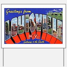Louisville Kentucky Greetings Yard Sign