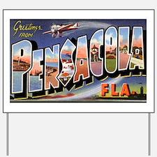 Pensacola Florida Greetings Yard Sign