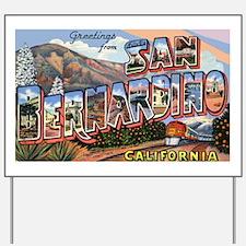 San Bernardino California Gre Yard Sign