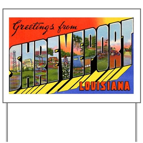 Shreveport Louisiana Greeting Yard Sign By W2arts