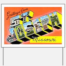 St. Joseph Missouri Greetings Yard Sign
