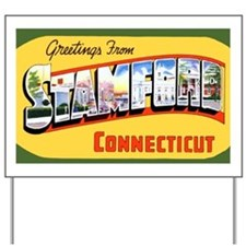 Stamford Connecticut Greeting Yard Sign