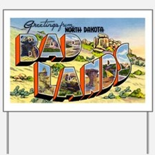 Badlands North Dakota Greetin Yard Sign