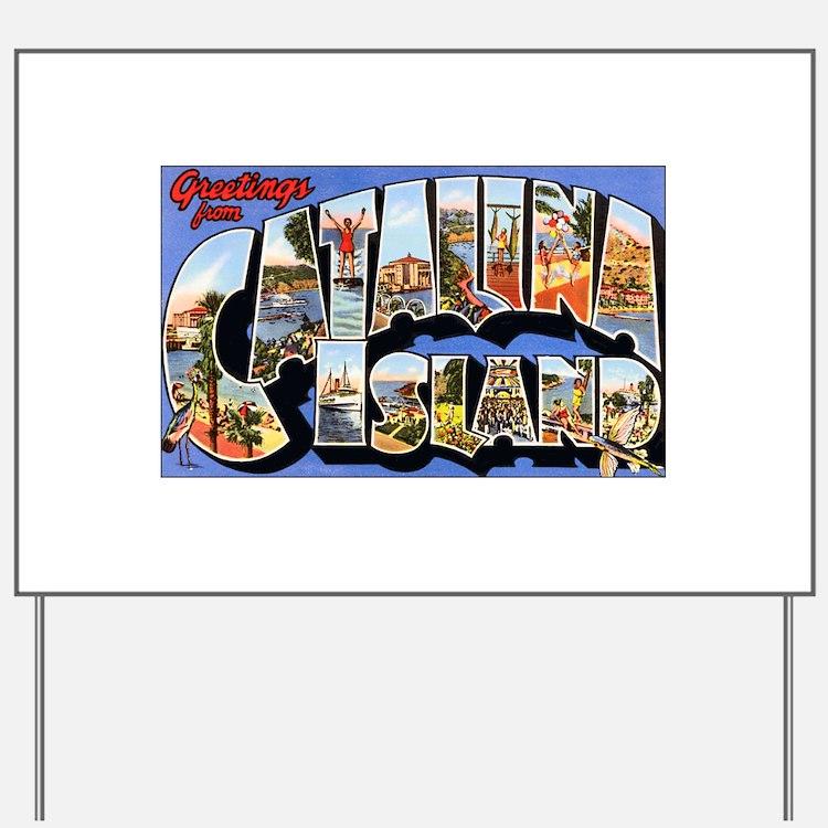 Catalina Island Yard Sign