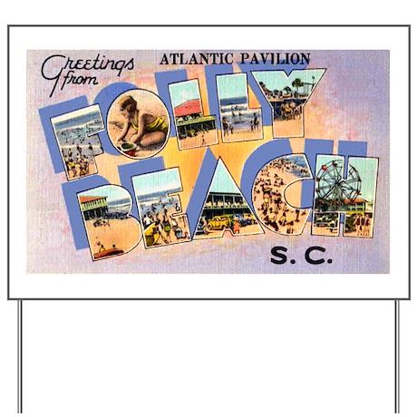 Folly Beach South Carolina Yard Sign