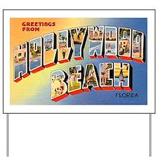 Hollywood Beach Florida Greet Yard Sign