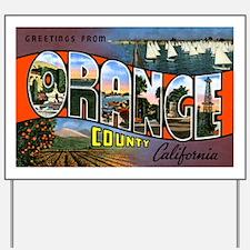 Orange County California Yard Sign
