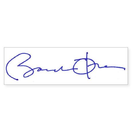 Obama signature series Bumper Sticker