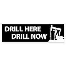 Drill Here Drill Now Bumper Car Sticker
