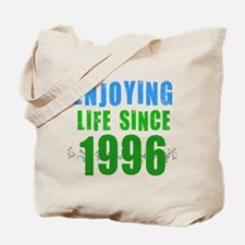 Enjoying Life Since 1996 Tote Bag
