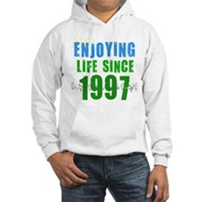 Enjoying Life Since 1997 Hoodie