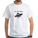 Size Does Matter White T-Shirt