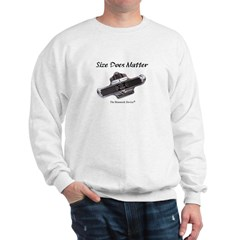 Size Does Matter Sweatshirt