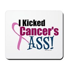 I Kicked Breast Cancer's ASS Mousepad