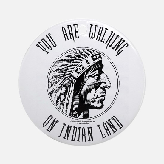 Walking on Indian Land Logo Ornament (Round)