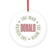 Donald Man Myth Legend Ornament (Round)