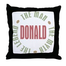 Donald Man Myth Legend Throw Pillow